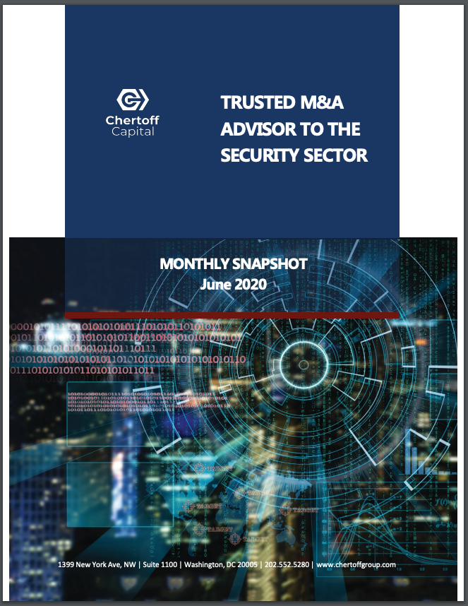 Chertoff_Security_Market_Snapshot_June_2020