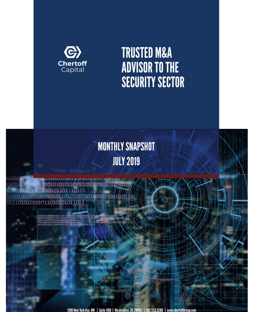 Chertoff_Capital_Security_Market_Snapshot_July_2019